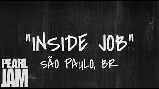 Inside Job - Live in São Paulo, Brazil (11/4/2011) - Pearl Jam Bootleg YouTube Videos