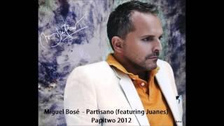 Miguel Bosé - Partisano (featuring Juanes)