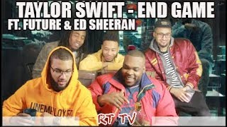 TAYLOR SWIFT - END GAME FT ED SHEERAN  FUTURE MUSIC VIDEO REACTIONREVIEW