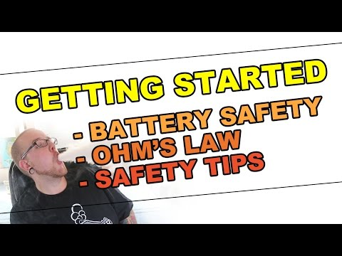 Getting Started - Battery Safety, Ohm's Law & Safe Vaping!