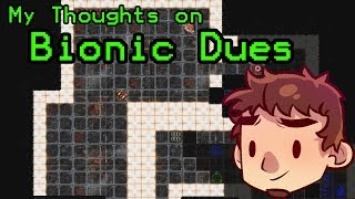 My Thoughts on Bionic Dues