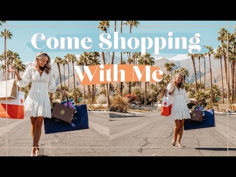 COME SHOPPING WITH ME IN LA & PALM SPRINGS  🌴 🛍️ // Fashion Mumblr