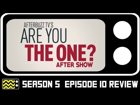 Are You The One? Season 5 Episode 10 Review w/ Cast Members   AfterBuzz TV