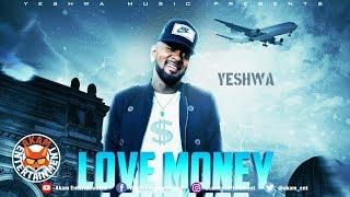 Yeshwa - Love Money - February 2019