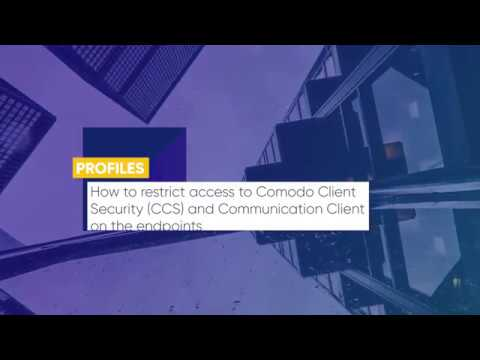 Lesson 89 How to restrict access to Comodo Client Security CCS and  Communication Client on the end