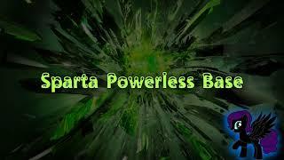 Sparta Powerless Base (-Reupload-)