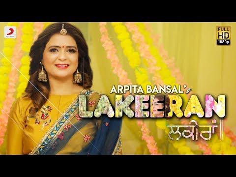Arpita Bansal - Lakeeran | Kulldeep Sandhu...