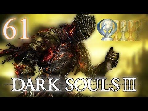 Let's Platinum Dark Souls 3 - #61