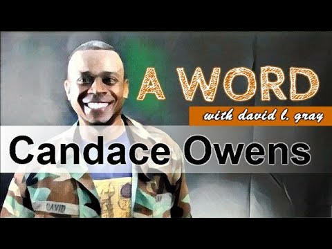 A Word: Candace Owens Not a Christian & Pro-LGBT