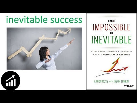 #74 - From Impossible To Inevitable: How Hyper-Growth Companies Create Predictable Revenue