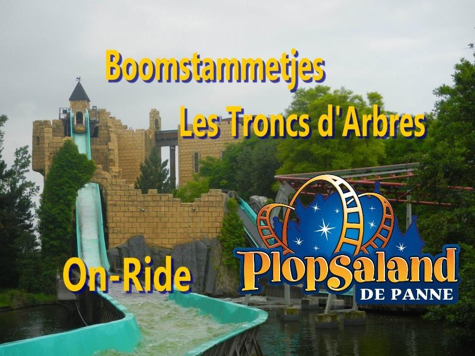 Populaire Boomstammetjes / Troncs d'Arbres On Ride - Plopsaland - YouTube OD68
