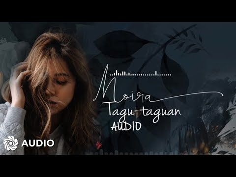 Moira Dela Torre - Tagu-taguan (Audio)