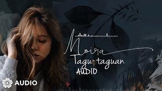 Moira Dela Torre - Tagu-taguan (Audio) 🎵