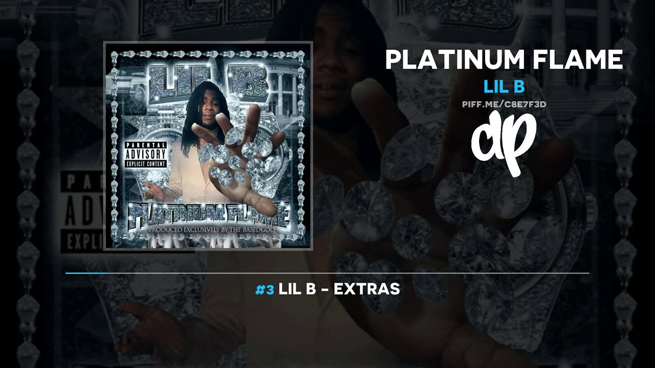 Lil B - Platinum Flame (FULL MIXTAPE)