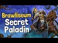 Brawliseum Secret Paladin (12 Wins) - Hearthstone