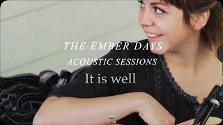 The Ember Days - It is Well (subtitulado en español)
