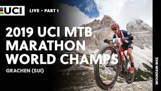 LIVE Part 1| 2019 UCI MTB Marathon World Championships, Grachen (SUI)