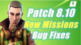 8.10 Patch Notes, New Mission & Bug Fixes / Fortnite