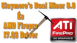Ha kell még néhány MegaHash, AMD karin -  AMD FirePro és Claymore's 9.8
