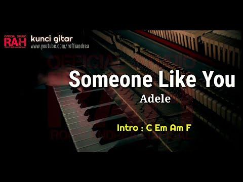 KUNCI GITAR SOMEONE LIKE YOU - LIRIK LAGU DAN TERJEMAHAN BAHASA INDONESIA - Roffi Andrea Hafisal