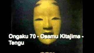 Ongaku 70: Vintage Psychedelia in Japan - 01 - Osamu Kitajima - Tengu