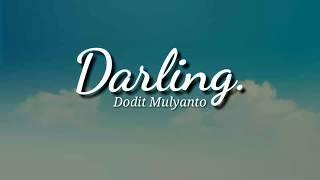 Gambar cover D@RLING - D0DIT MULYANT0 (LYRIC) OST. Film Cinta Itu Buta