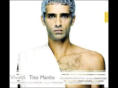 Antonio Vivaldi, Nine arias from 'Tito Manlio' part 2, Ottavio Dantone