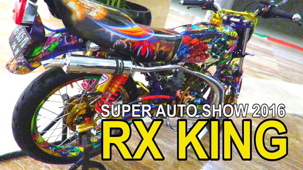 The King Of RX KING Modifikasi Modifikasi Motor RX King Indonesia 2016