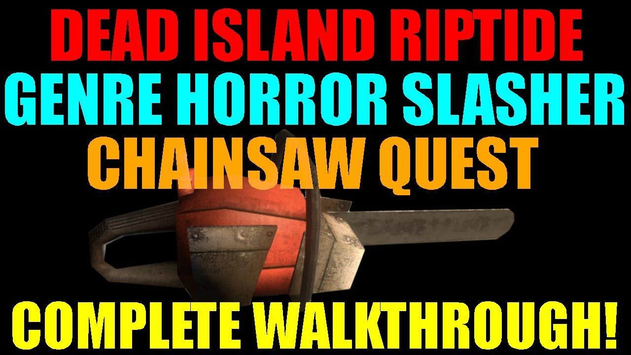 Genre Horror Slasher Dead Island