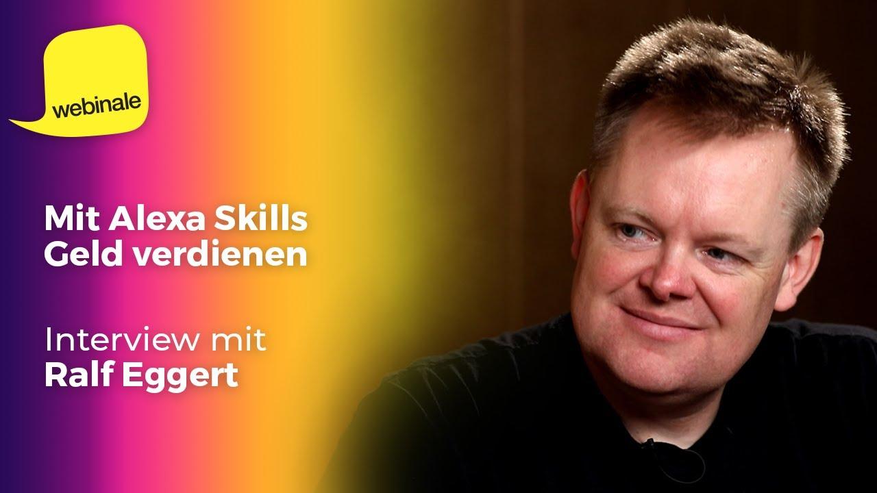 Mit Alexa Skills Geld verdienen   Ralf Eggert im Interview ...