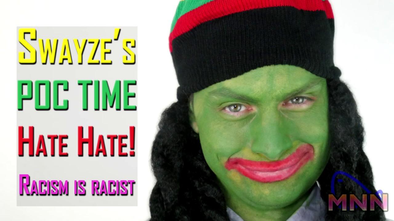 Swayze's POC Time - Hate HATE Campaign