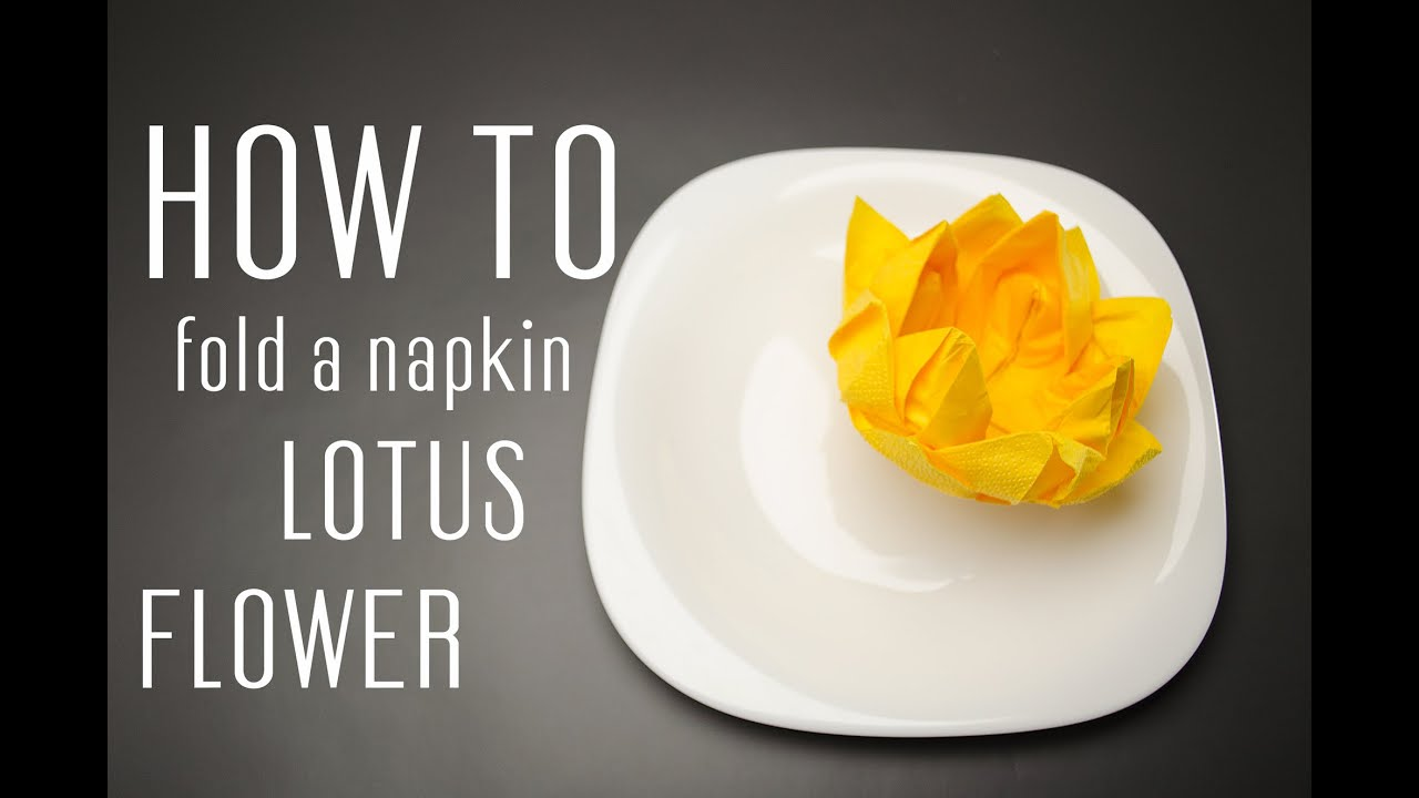 How to fold a napkin into a lotus flower youtube mightylinksfo