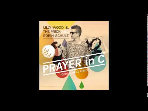 Lilly Wood and The Prick  Prayer In C Robin Schulz Remix  Radio Edit