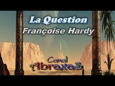 Françoise Hardy - La Question - legenda dupla - francesa -  - 002