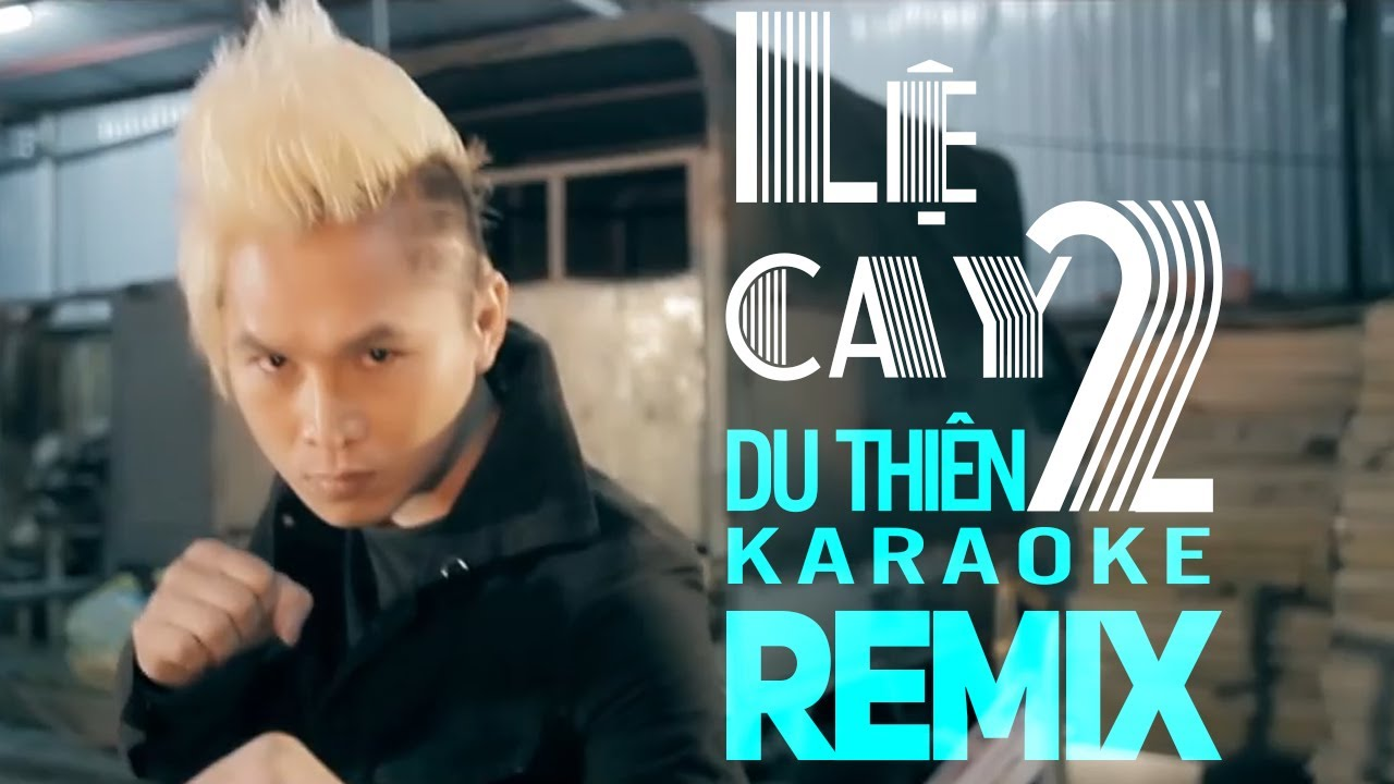 Lệ Cay 2 Karaoke Remix - Du Thiên