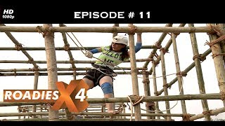 Roadies X4 - Episode 11 - Prince's gang nails the task