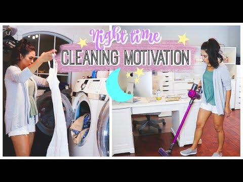 NIGHT TIME CLEANING MOTIVATION