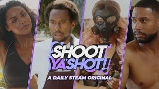 SHOOT YA' SHOT! | OFFICIAL TRAILER | DAILY STEAM