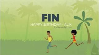 HAPPY BIRTHDAY - AL ' K ' (Offizielle Cartoon)
