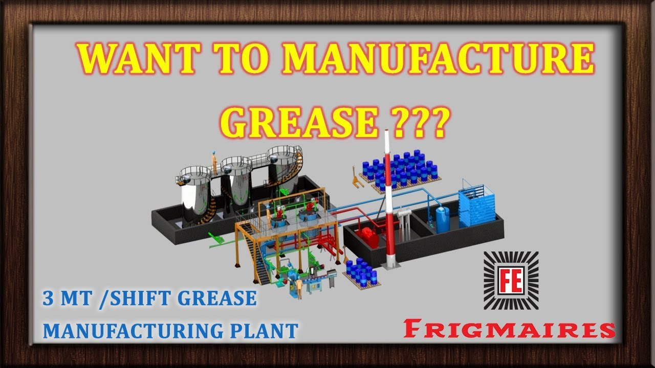 Grease Plant | Frigmaires Engineers