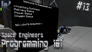 Space Engineers Programming 101 - Sleepless OS - Part 2