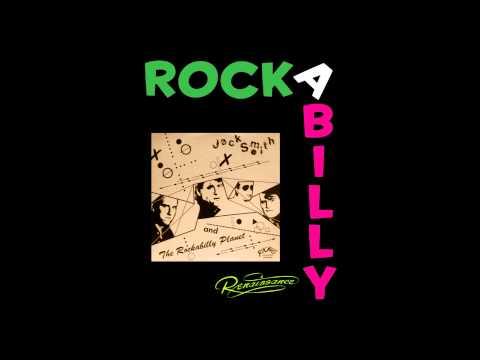 TEAR IT UP - Jack Smith & The Rockabilly Planet