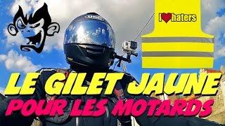 Le Gilet Jaune pour les motards : Pourquoi je suis pour à 100%