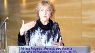 ADRIANA PUIGROSS - SITUACIÓN DE LA EDUCACIÓN NACIONAL - LEY DE FINANCIAMIENTO