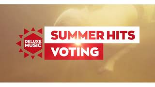 "Deluxe Music ""Summer Hits"" Voting"