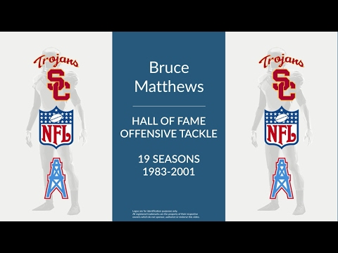 Bruce Matthews: Hall of Fame Football Offensive Tackle