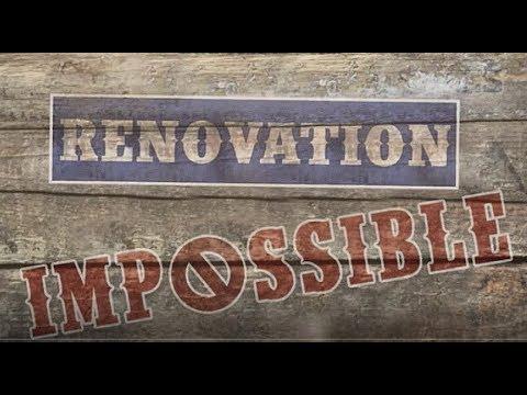 RENOVATION IMPOSSIBLE // N°2 // Battre le fer tant qu'il est chaud