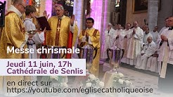 MESSE CHRISMALE - en direct de Diocèse de Beauvais, Noyon et Senlis