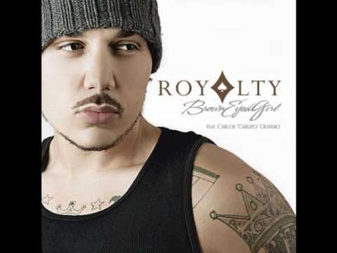 Royalty - Brown Eyed Girl [NEW 2010]