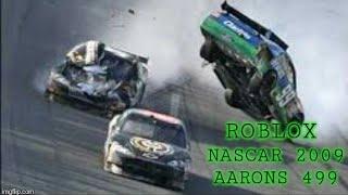 Roblox Nascar Flashback: 2009 Aarons 499